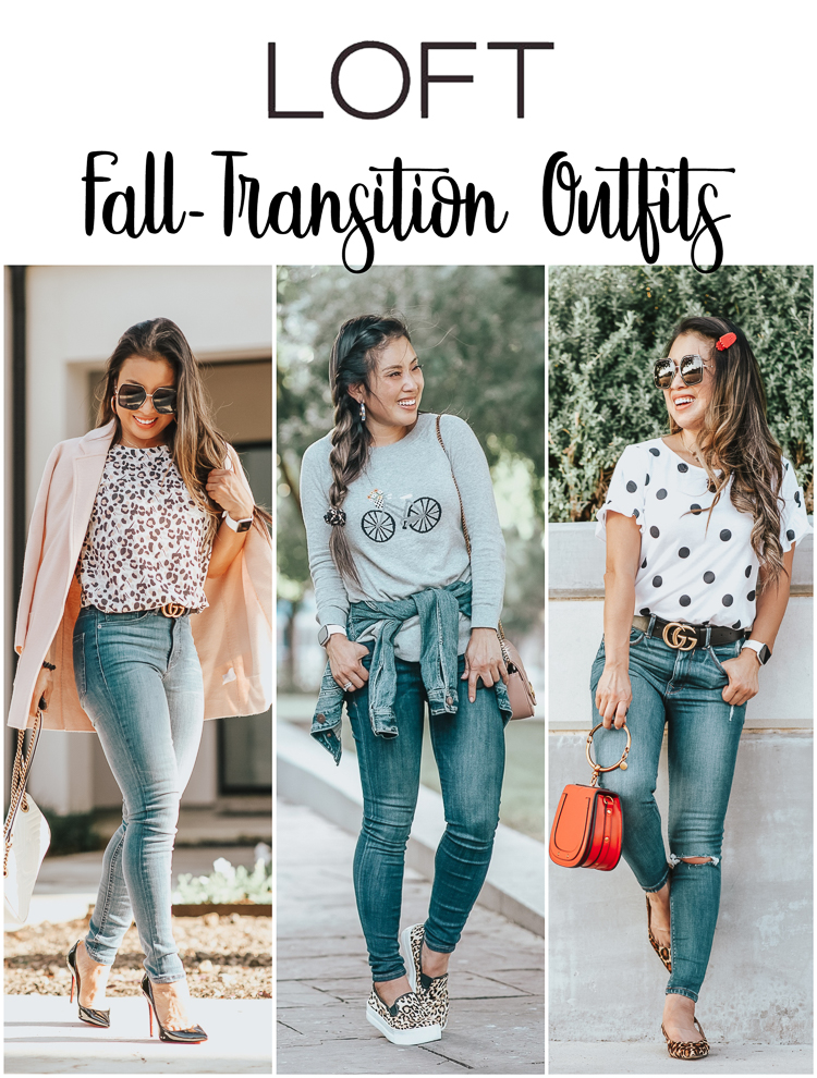 3 LOFT Fall Transition Outfits